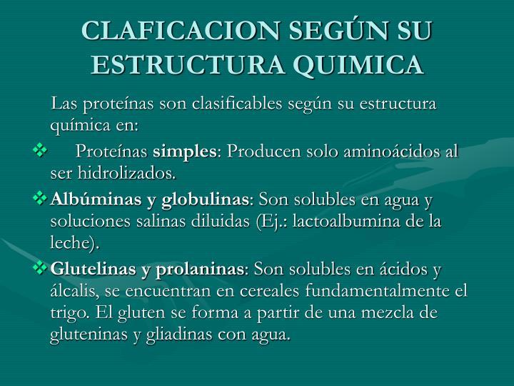 CLAFICACION SEGÚN SU ESTRUCTURA QUIMICA