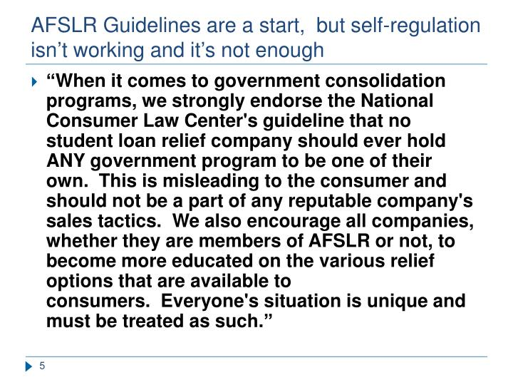 AFSLR Guidelines are a start,  but self-regulation isn't working and it's not enough