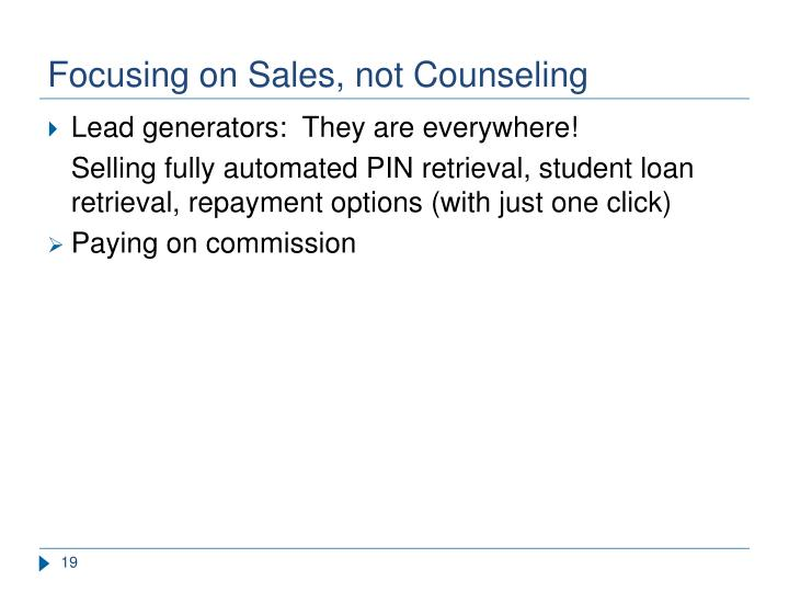 Focusing on Sales, not Counseling