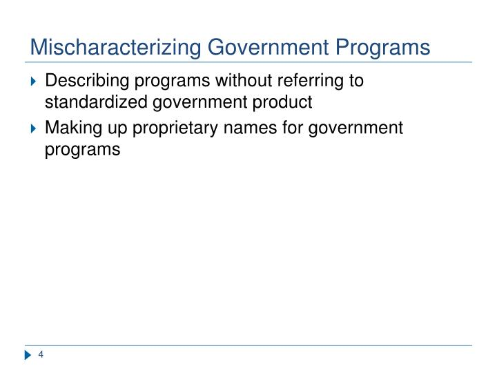 Mischaracterizing Government Programs