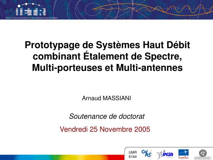 Prototypage de Systèmes Haut Débit combinant Étalement de Spectre,