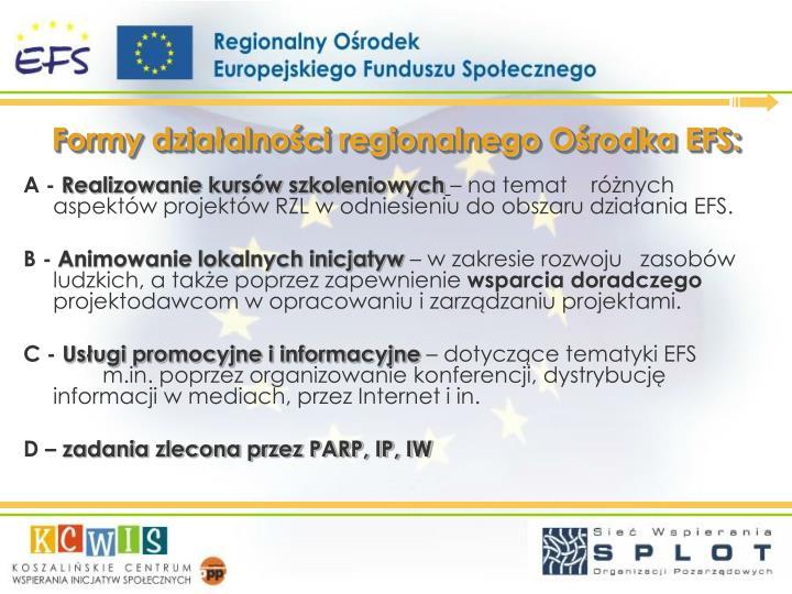 Formy działalności regionalnego Ośrodka EFS: