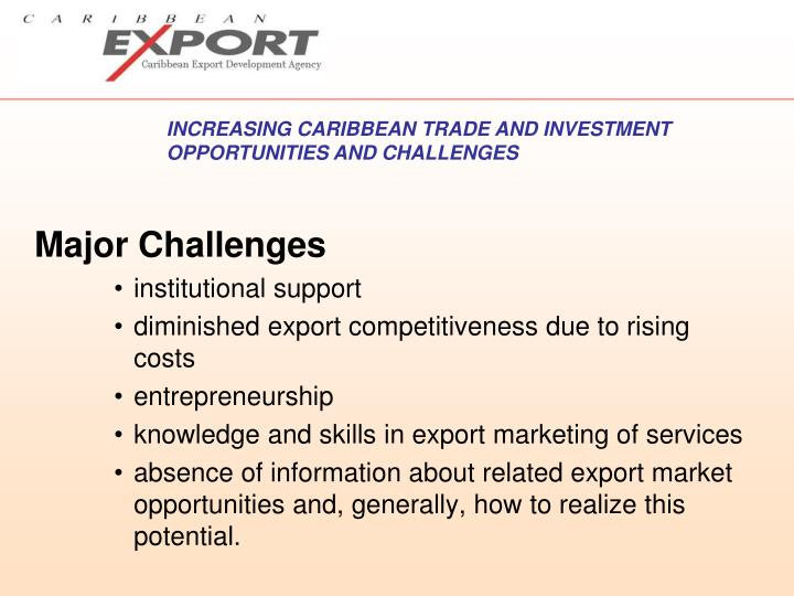 INCREASING CARIBBEAN TRADE AND INVESTMENT