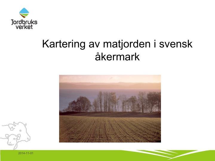 Kartering av matjorden i svensk åkermark