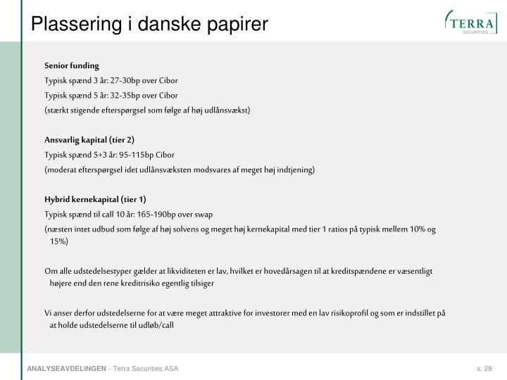 Plassering i danske papirer