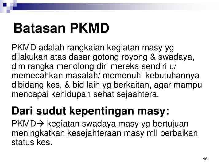 Batasan PKMD