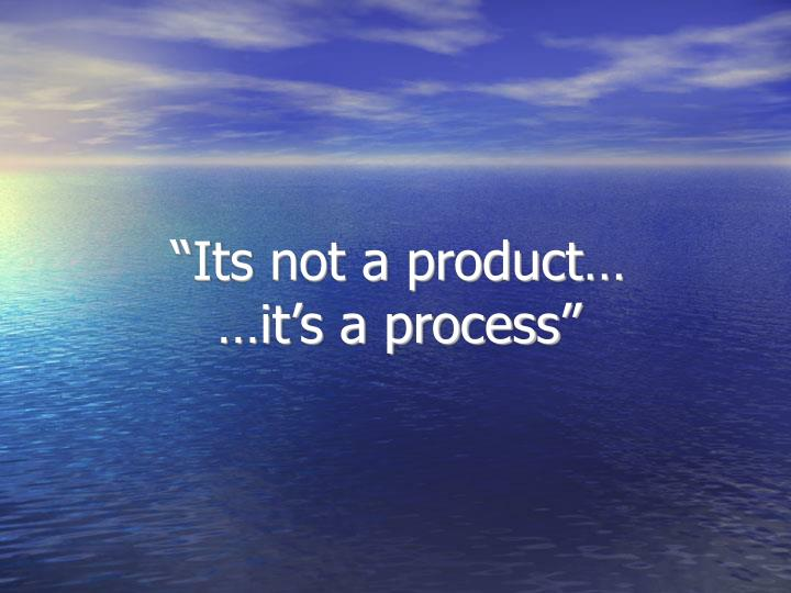 """Its not a product…"