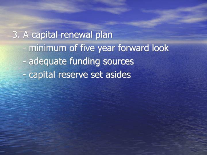 3. A capital renewal plan