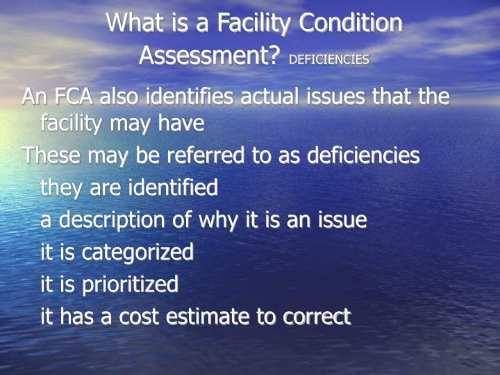 What is a Facility Condition Assessment?