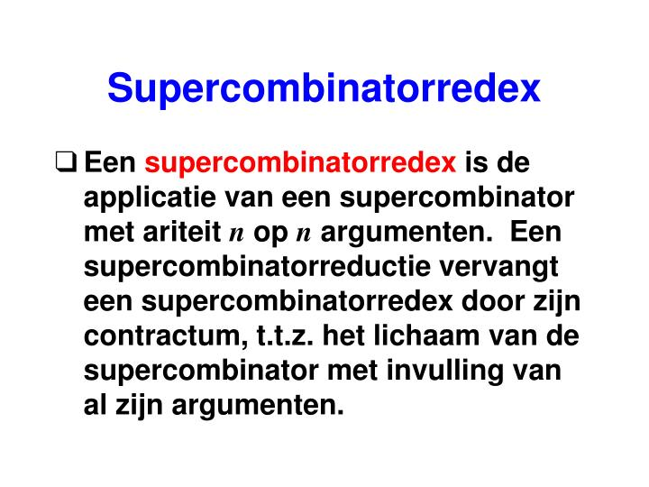 Supercombinatorredex