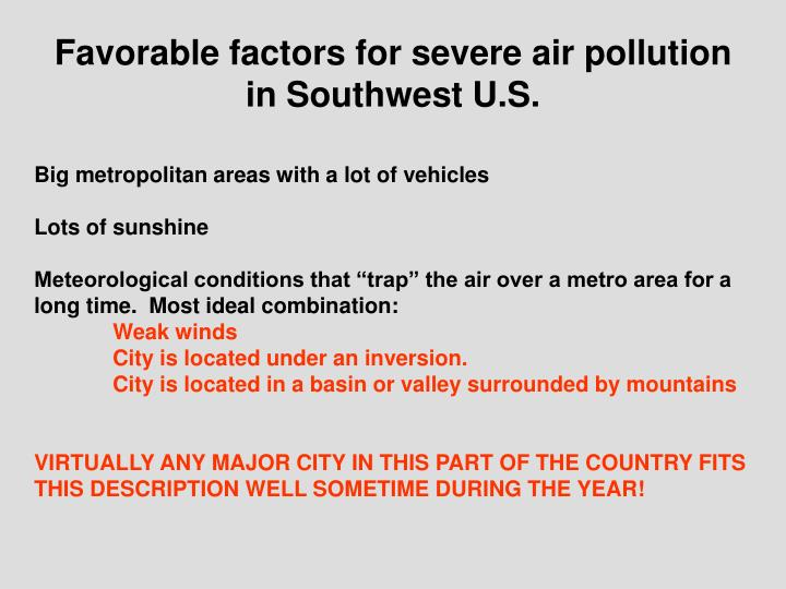 Favorable factors for severe air pollution in Southwest U.S.