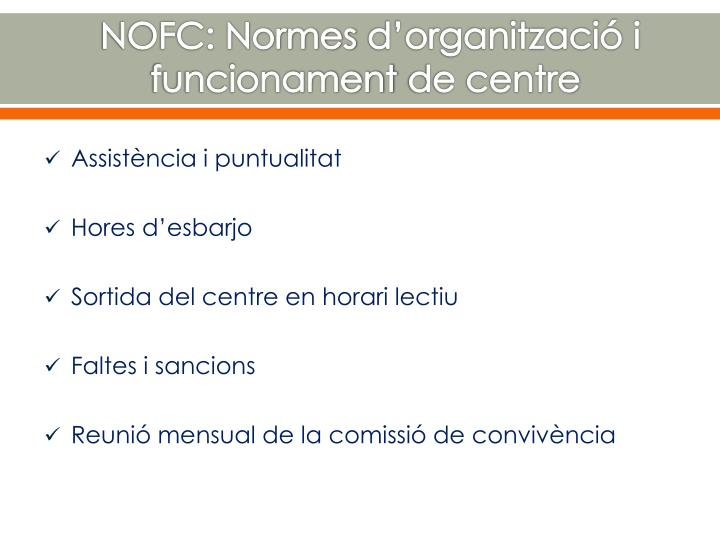 NOFC: Normes