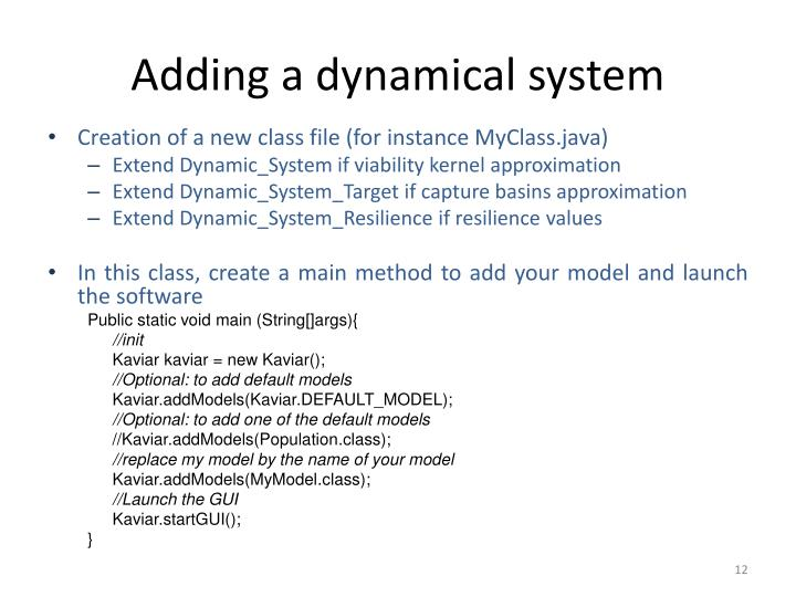 Adding a dynamical system