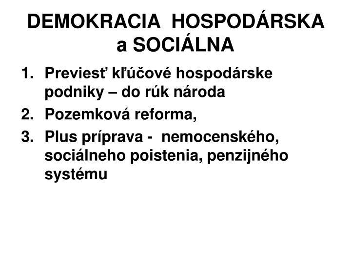 DEMOKRACIA  HOSPODÁRSKA aSOCIÁLNA