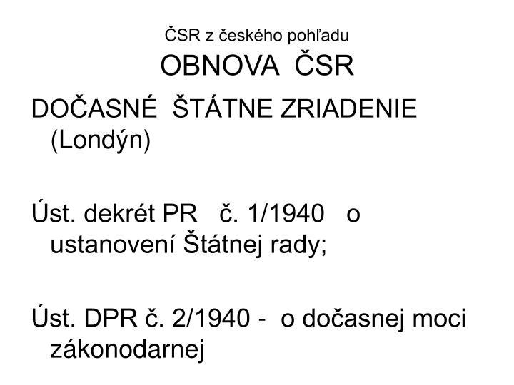 ČSR z českého pohľadu