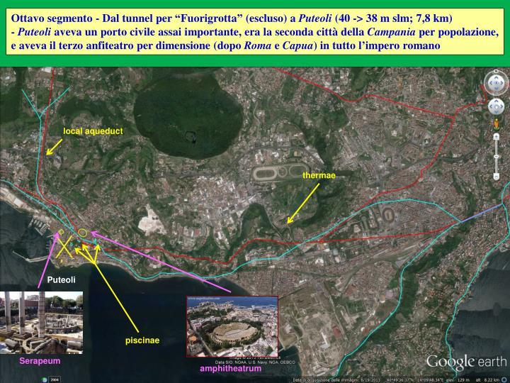 """Ottavo segmento - Dal tunnel per """"Fuorigrotta"""" (escluso) a"""