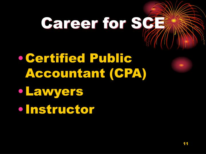 Career for SCE