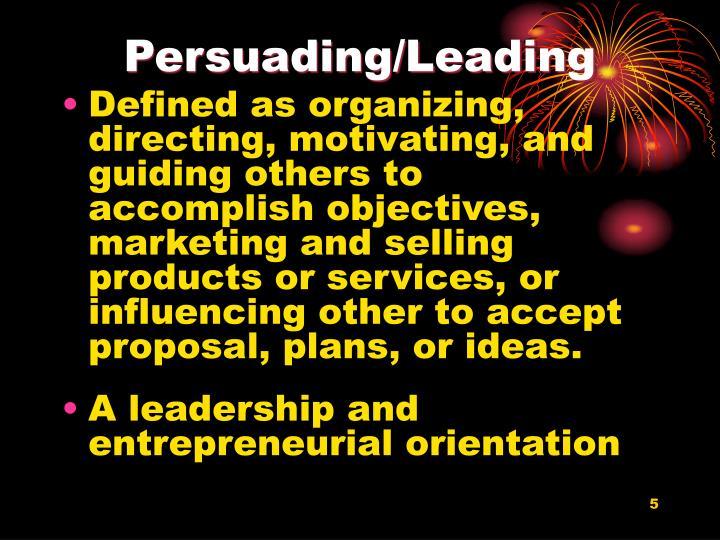 Persuading/Leading