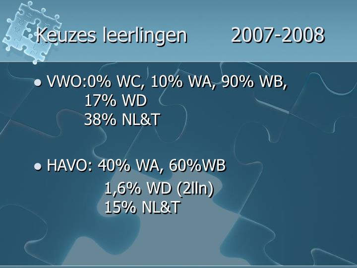 Keuzes leerlingen       2007-2008