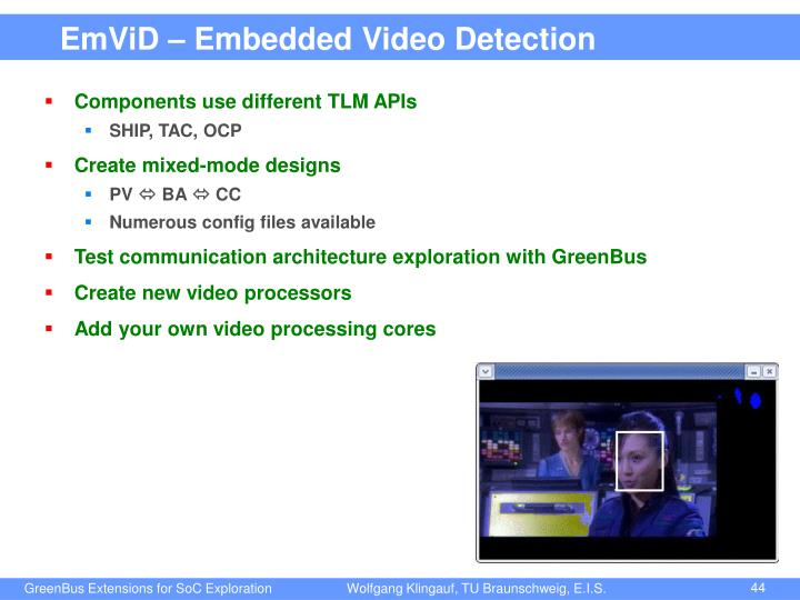 EmViD – Embedded Video Detection