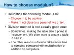 how to choose modulus