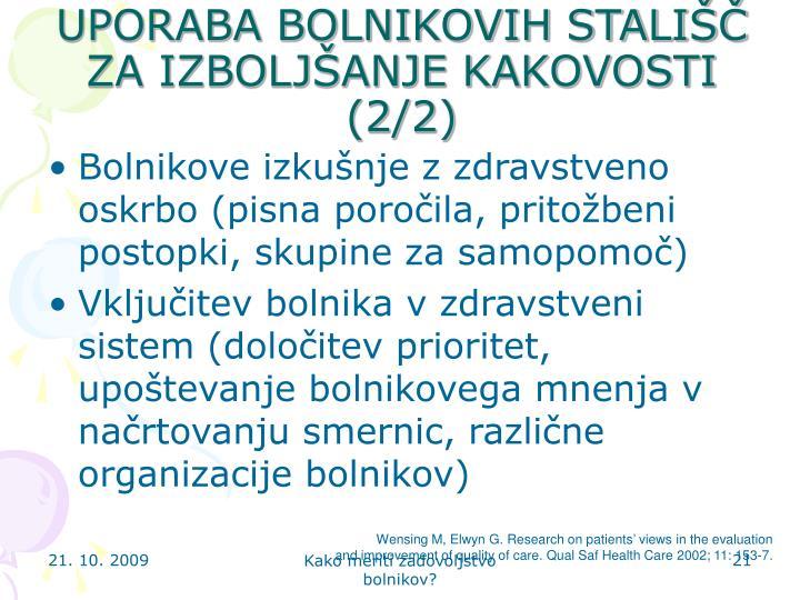 UPORABA BOLNIKOVIH STALIŠČ ZA IZBOLJŠANJE KAKOVOSTI (2/2)