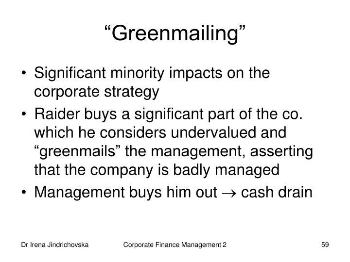 """Greenmailing"""