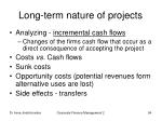 long term nature of projects