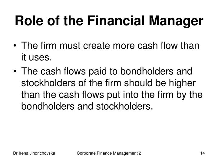 Role of the Financial Manager