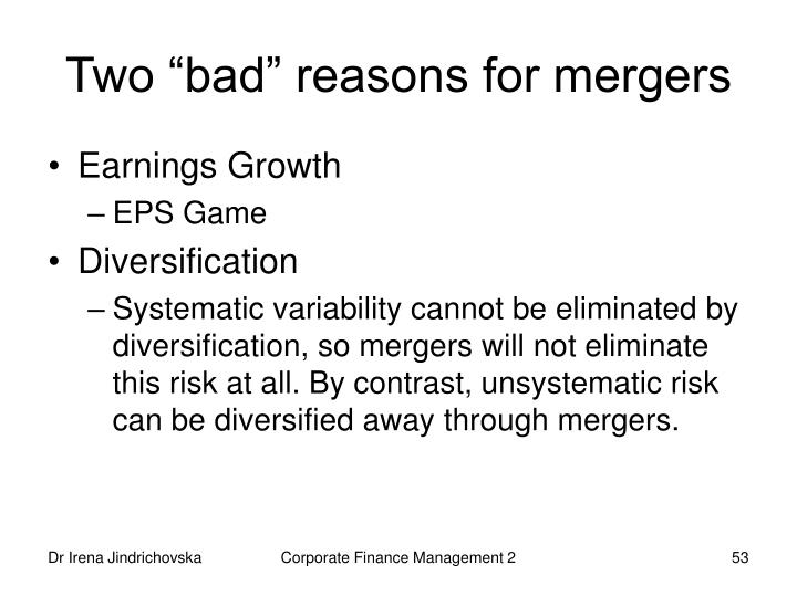 "Two ""bad"" reasons for mergers"