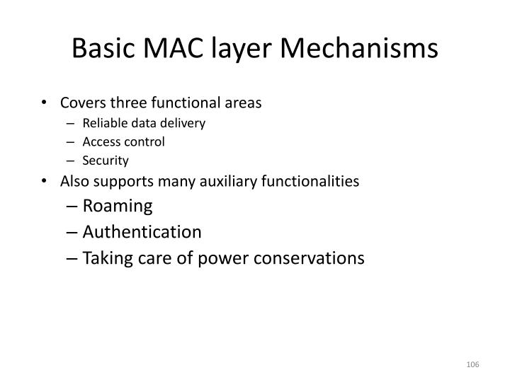 Basic MAC layer Mechanisms