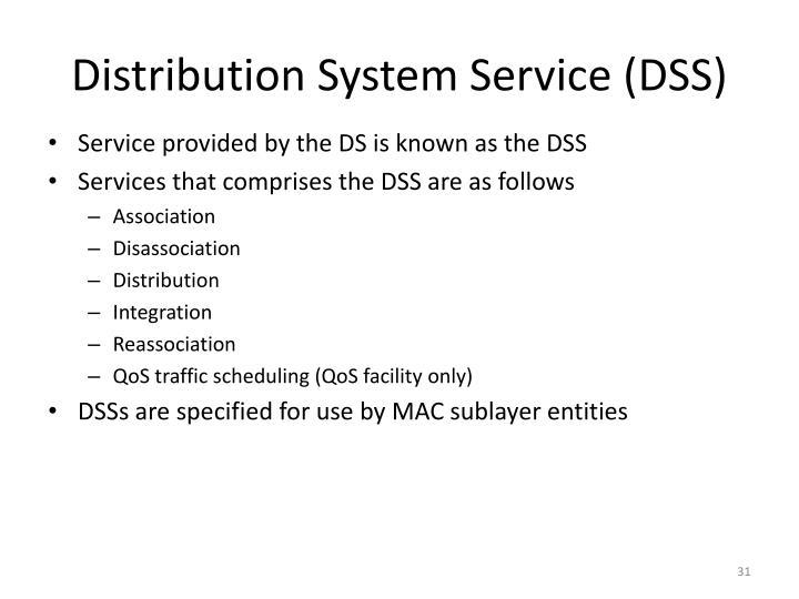 Distribution System Service (DSS)