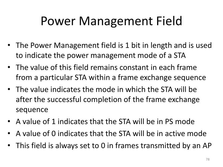 Power Management Field