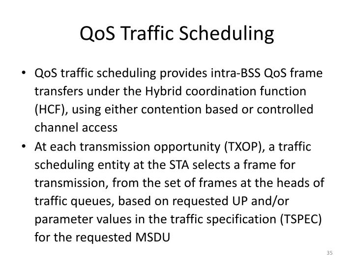 QoS Traffic Scheduling