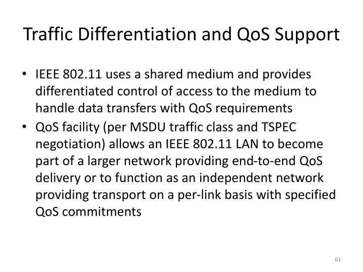 Traffic Differentiation and