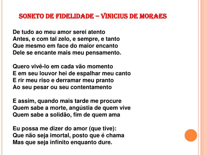 SONETO DE FIDELIDADE – VINICIUS DE MORAES