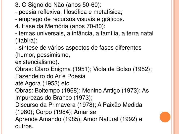 3. O Signo do Não (anos 50-60):
