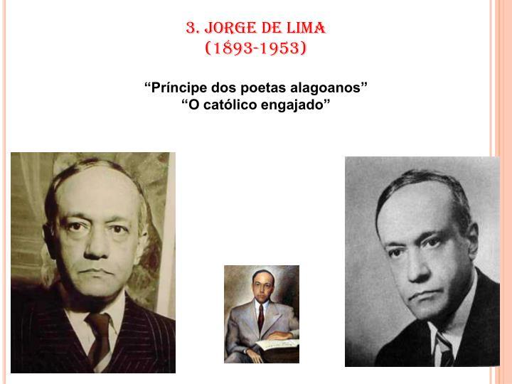 3. JORGE DE LIMA