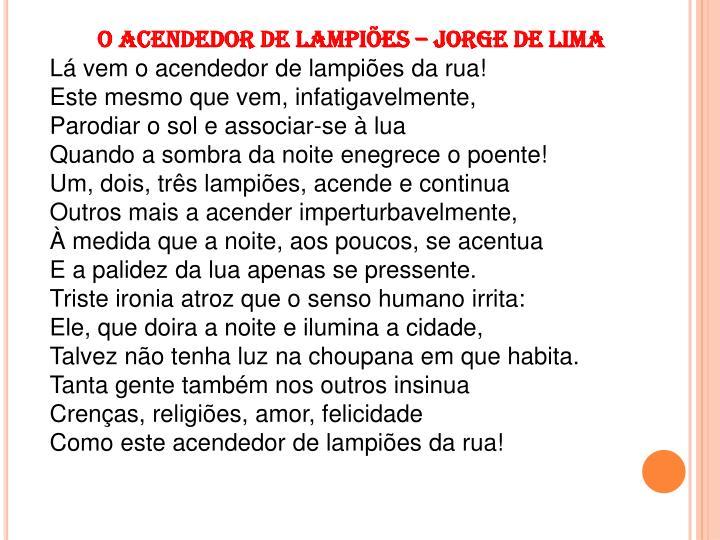 O ACENDEDOR DE LAMPIÕES – JORGE DE LIMA