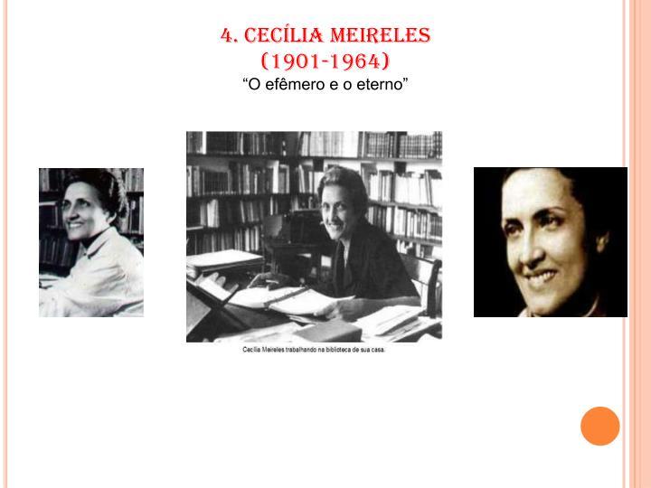 4. CECÍLIA MEIRELES