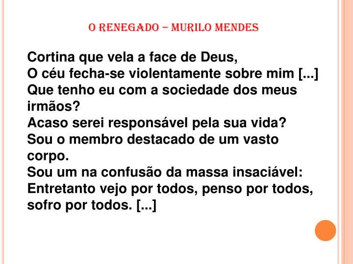 O RENEGADO – MURILO MENDES