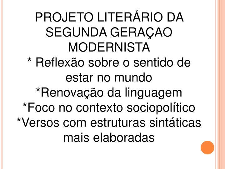PROJETO LITERÁRIO DA SEGUNDA GERAÇAO MODERNISTA