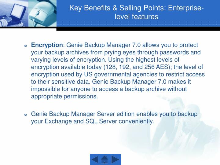 Key Benefits & Selling Points: Enterprise-level