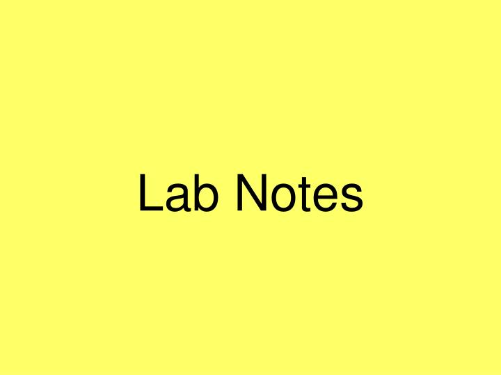 Lab Notes