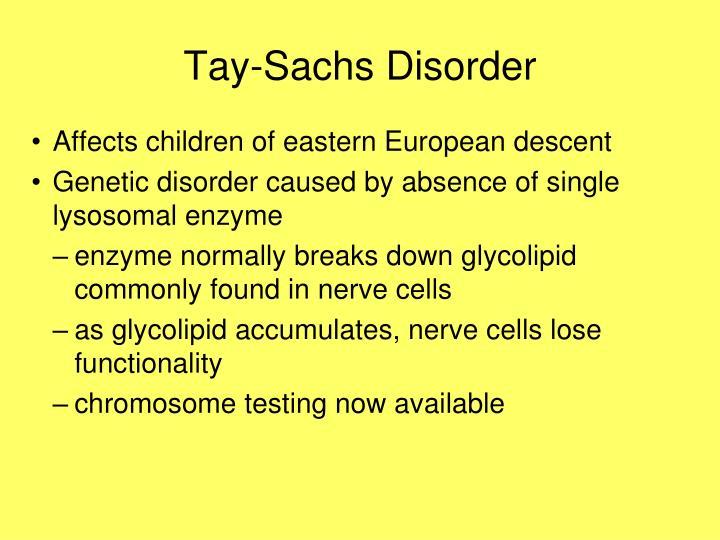 Tay-Sachs Disorder
