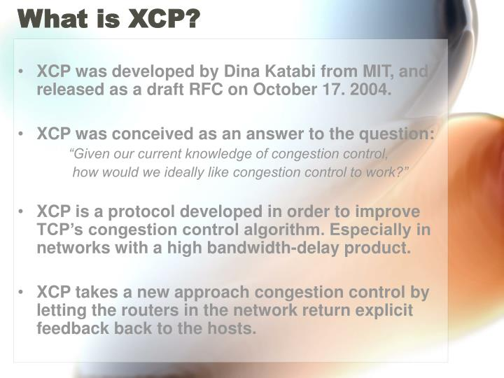 What is XCP?