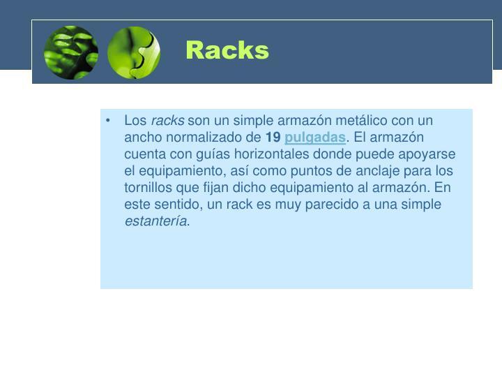Racks