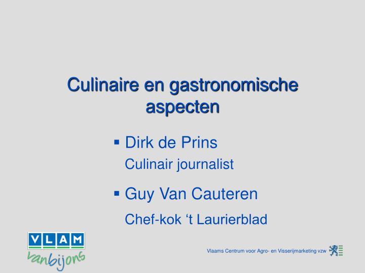 Culinaire en gastronomische aspecten