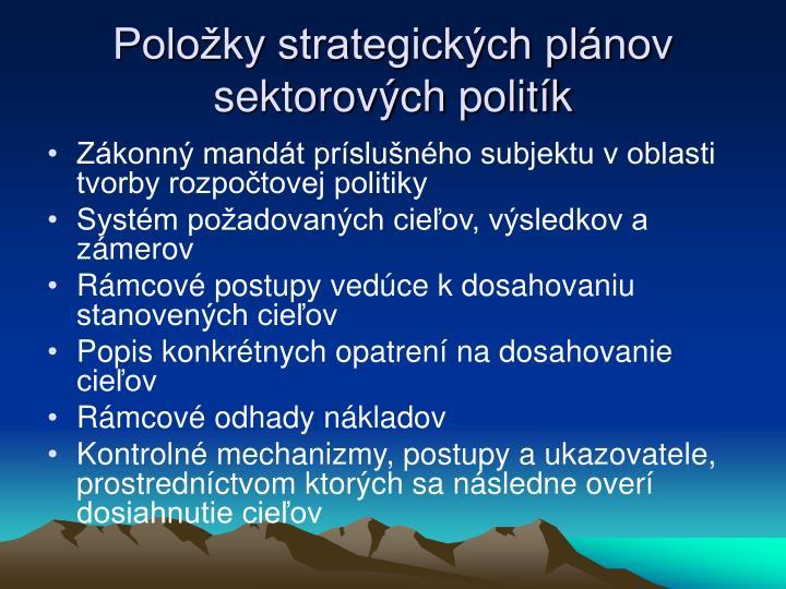 Položky strategických plánov sektorových politík