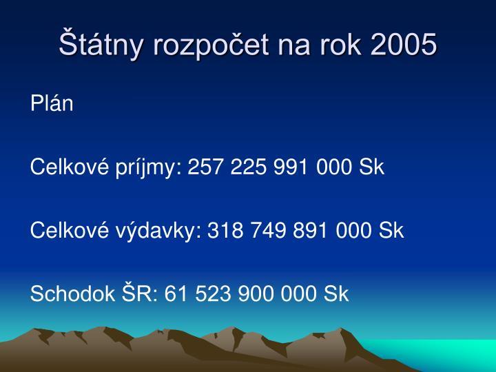 Štátny rozpočet na rok 2005